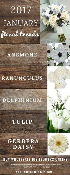 2017 JANUARY Seasonal wedding flower trends! www.fabulousflorals.com The DIY…