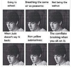 """the cornflake breaking when you sit on it"" - Beatles reference - only the fans will get it;)"