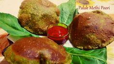 Palak Methi poori (Spinach and fenugreek leaves)