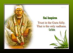 Sai Inspires - Sri Shirdi Sai Baba's Maxims - Quotes - Sayings Sai Baba Pictures, God Pictures, Gods Love Quotes, Quotes About God, Hindi Quotes, Quotations, Sai Baba Quotes, Sai Baba Wallpapers, Good Morning Images Hd