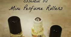 Curly Loves Essential Oils: Essential Oil Mini Perfume Rollers