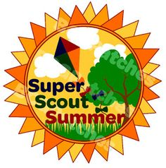 Girl Scout Leader 101: Super Scout Summer Patch Program