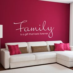 Family is a Gift That Lasts Forever Wall Decal - Large