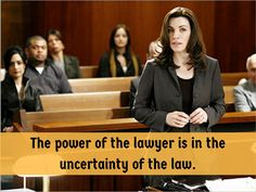 The power of a lawyer.