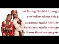 ;;Love Guru Astrologer Vikram Shastri Ji +919878531080