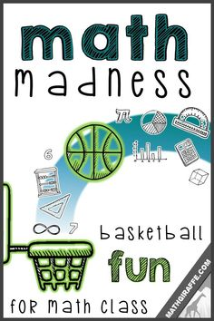 Math Madness - Basketball themed math lessons for March