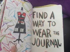 Wreck this Journal  Find a way to wear the journal
