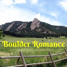 I went to college in Boulder and lived there for several years afterward. Life took me far away (all the way to New Zealand!) but Boulder will always be the town of my heart. Can't think of a better place to fall in love All The Way, Romance Books, Far Away, Book Lists, Bouldering, Falling In Love, New Zealand, College, Reading