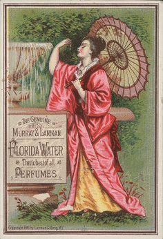 The genuine Murray & Lanman Florida Water, the richest of all perfumes [front] File name: Binder label: Perfume/Hair Products Title: The genuine Murray & Lanman Florida Water, the richest of all perfumes [front] Copyright date: 1881 Vintage Labels, Vintage Ephemera, Vintage Ads, Vintage Photos, Vintage Postcards, Vintage Signs, Geisha, Florida Water, Spiritual Cleansing