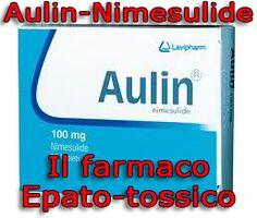 Aulin: il farmaco epato-tossico vietato in numerosi paesi... Clicca per leggere l'articolo!