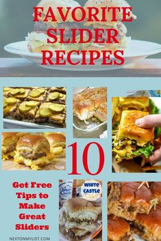 Making Sliders is at the top of my list. Here are 10 favorite recipes to choose from. Get a list of tips to make your own. #sandwich #burgers #dinner #list #slider #food