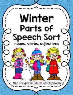 Winter Parts of Speech Sort from Mrs. P's Special Education Classroom on TeachersNotebook.com -  (20 pages)  - Sort 48 words associated with winter into three categories: -Nouns -Verbs -Adjectives