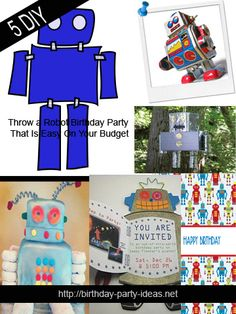 Throw a Robot Birthday Party That Is Easy On Your Budget - Birthday Party Ideas
