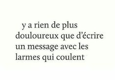 Best Quotes, Love Quotes, Secret Of Love, Image Citation, French Words, Bad Mood, Breakup, Sentences, Quotations