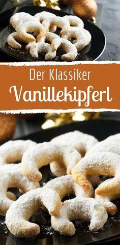Der Klassiker: Vanillekipferl sind aus der Weihnachtszeit einfach nicht wegzudenken! Hier gibt's das Rezept dazu.