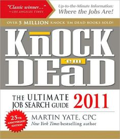Knock'em Dead 2011: The Ultimate Job Search Guide. Find this FREE at Freebiesave, in their VIP mix. Really worth the visit, they have tons of Great Freebies! (please re-pin!), and while your there check out their amazing Free & VIP membership clubs! (Join the FREE CLUB via: http://freebieclubber.com)  See the full list of today's free stuff (Samples, Coupons and Lots More!) at http://www.freebiesave.com/apr08.htm