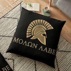 'Molon labe-Spartan Warrior' Floor Pillow by augustinet Spartan Warrior, Spartan Helmet, Warrior Outfit, Greek House, Molon Labe, Pillow Design, Sell Your Art, Floor Pillows, Fine Art America