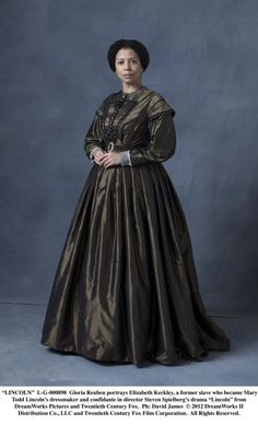 Gloria Reuben portrays Elizabeth Keckley, a former slave who became Mary Todd Lincoln's dressmaker and confidante.