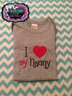 I love my nanny  Embroidered OnesieGirls by oliviasgirlyboutique, $20.00