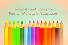 Part of my teaching background is working for an International Baccalaureate program. I loved how the IB educational perspective connected children from all over the world. When you talk about the leading philosophies of multicultural and multiracial education, the IB program is near the top of the list. In the IB PYP program,we broke downRead More