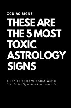 All Zodiac Signs Present: These Are The 5 Most Toxic Astrology Signs All Zodiac Signs, Zodiac Love, Zodiac Quotes, Zodiac Facts, Gemini Quotes, Libra Horoscope, Zodiac Compatibility, Astrology Zodiac, Astrology Signs