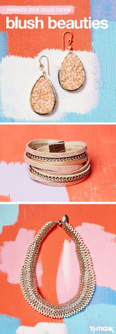 Blush pink jewelry adds easygoing shimmer to everyday outfits. Opt for pieces that have boho leather details, mixed metals and earthy stones to make sure the trend never looks too fussy. Shop all sorts of jewelry on tjmaxx.com.