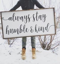 Always Stay Humble & Kind ~ Made from quality wood | latex paint | wood stain ~ All signs come ready to hang with wire backing ~ Measurements are approximat