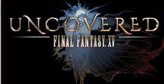 El evento Uncovered: Final Fantasy XV llega en marzo, con anuncios y sorpresas | CheckPoint Games
