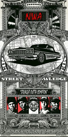 Straight Outta Compton - N.W.A. by BLUNT GRAFFIX /