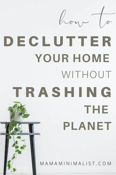 "Many minimalist influencers trademark decluttering plans to show you how, exactly, to declutter your home. The most well-known? Marie Kondo's Konmari method, of course. But what if you desire to declutter without sending items that no longer ""spark joy"" to the landfill? Inside: 5 steps to decluttering without trashing the planet. Simple Living, Natural Living, Getting Rid Of Clutter, Konmari Method, Mom Group, Declutter Your Home, Together We Can, Living At Home, Sustainable Living"