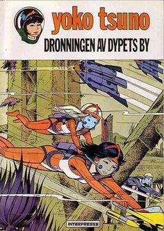 """""""Yoko Tsuno 7 Dronningen av dypets by"""" av Roger Leloup"""