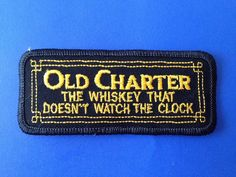 Vintage Old Charter Whiskey Liquor Iron On Sew On Embroidered Patch Unused NOS