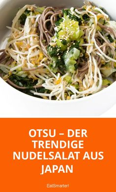 Otsu – Der trendige Nudelsalat aus Japan | eatsmarter.de