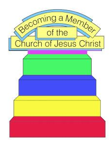 Becoming a member of the Church of Jesus Christ