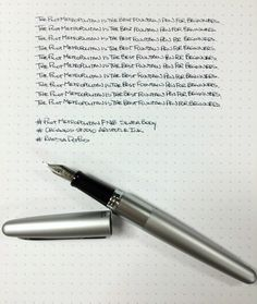 The Pilot Metropolitan is the best fountain pen for beginners. There. I  said it.  Ever since it was released, the Metropolitan has been gaining steam. I  liked what I saw when I reviewed the original medium nib model, and now  that the fine nib model has hit mass release I think it is the foun