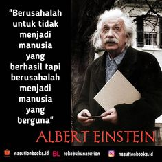 Sebaik-baik manusia.👍👍👍 #alberteinstein #nasutionbooks #nasutionbooksquote #kutipantokoh #marimembaca #dutabacaindonesia #bumimanusia #motivasi #quoteoftheday #mahasiswi #mahasiswa Study Motivation Quotes, Study Quotes, Positive Quotes, Motivational Quotes, Inspirational Quotes, Muslim Quotes, Islamic Quotes, Quotes Lucu, Character Quotes