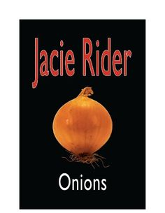 Onions by Jacie Rider