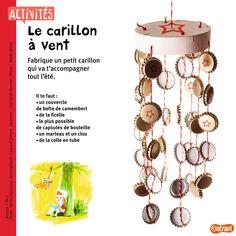 Un bricolage pour l'été, à mettre dans le jardin ou sur le balcon : le carillon à vent. Avec des capsules de bouteilles et une boîte de camembert. (Extrait du magazine Astrapi n°841, pour les enfants de 7 à 11 ans).