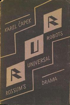 "1920 play by Karel Čapek, Rosumovi Umělí Roboti (Rossum's Artificial Robots), introduced the word ""robot. Science Fiction, Language Lessons, Reading Lists, Photo Book, Prague, Textbook, Like Me, Letters, The Originals"