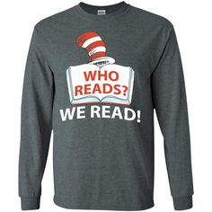 Read across america day Quote T-Shirt