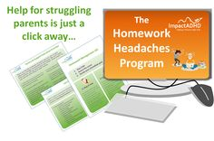 End the homework chaos! Our Homework Headaches home study course can help!