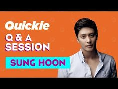 "YouTube  [ SUNG HOON ] Q&A SESSION "" THIS IS SUNG HOON"" 성훈 INTERVIEW BY QUICKIE THANKS Sung Hoon Bang 성훈"