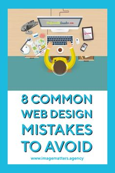 8 Common Web Design Mistakes You Should Avoid Independent Party, Digital Review, Digital Footprint, Site Words, Digital Marketing Strategy, Hard Work, Mistakes, Things That Bounce, Improve Yourself