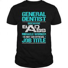 GENERAL-DENTIST #teeshirt #T-Shirts. GET YOURS => https://www.sunfrog.com/LifeStyle/GENERAL-DENTIST-115970396-Black-Guys.html?60505