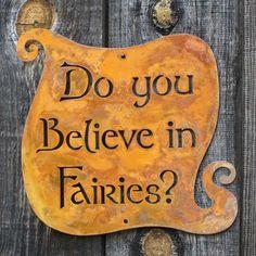 Do you believe in fairies?