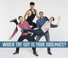 Which Try Guy Is Your Soulmate Based On Your Deepest, Darkest Secrets? #TryGuysForStreamys