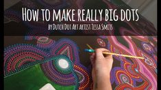 How to make really big dots in your painting by Dutch artist Tessa Smits #dotart #howto #art