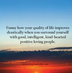 Lessons Learned in Life | Quality of life.