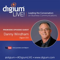 Have you heard about the new web series, Digium Live!? Find out more over at our blog and check out the pilot episode starring CEO Danny Windham as he discusses communications trends for the upcoming year!