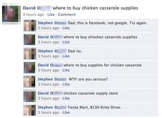 I love the chicken casserole one, They know the best way to use the internet: Facebook Humor, Funny Facebook Posts, Like Facebook, Facebook Users, Facebook Search, Facebook Likes, Can't Stop Laughing, Laughing So Hard, Fb Fail